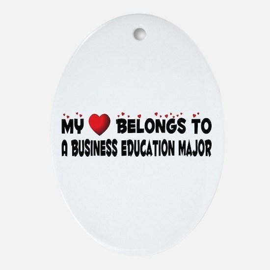 Belongs To A Business Education Major Ornament (Ov