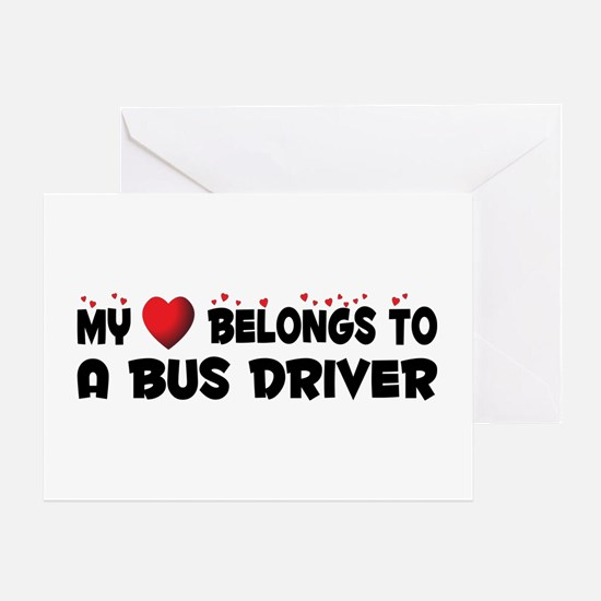 Belongs To A Bus Driver Greeting Card