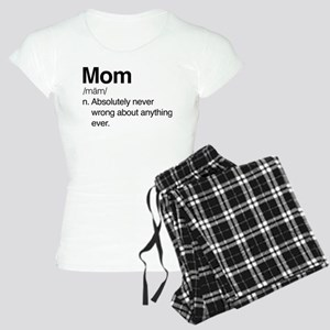 Mom Never Wrong Women's Light Pajamas
