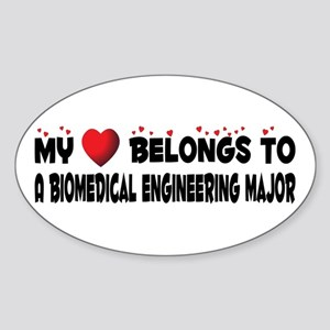 Belongs To A Biomedical Engineering Major Sticker