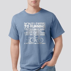 Cyclists Guide To Running Put On Running S T-Shirt