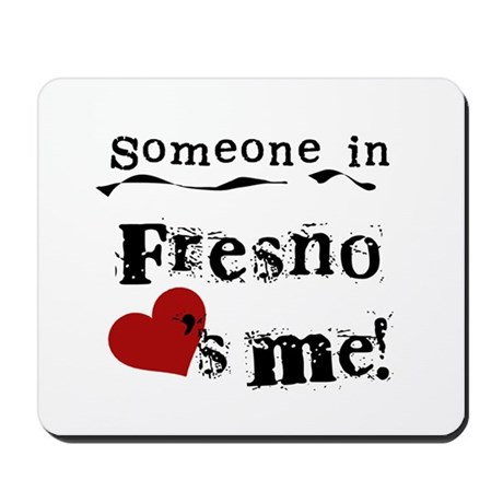 Fresno Loves Me Mousepad