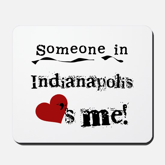 Indianapolis Loves Me Mousepad