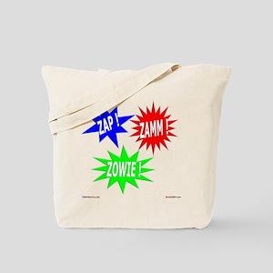 Zap Zamm Zowie Tote Bag