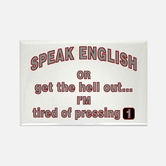 Speak English or... Rectangle Magnet