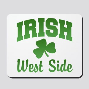 West Side Irish Mousepad