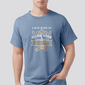 Just Want To Drink Wine & Watch Hockey T S T-Shirt