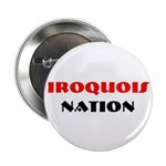 "IROQUOIS NATION 2.25"" Button (10 pack)"