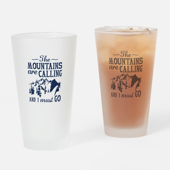 The Mountains Are Calling Drinking Glass