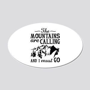 The Mountains Are Calling 22x14 Oval Wall Peel