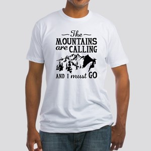 The Mountains Are Calling Fitted T-Shirt
