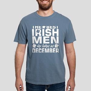 The Best Irish Men Are Born In December T-Shirt
