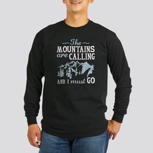 The Mountains Are Calling Long Sleeve Dark T-Shirt