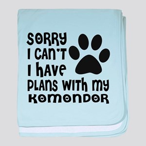 I Have Plans With My Komondor Dog baby blanket