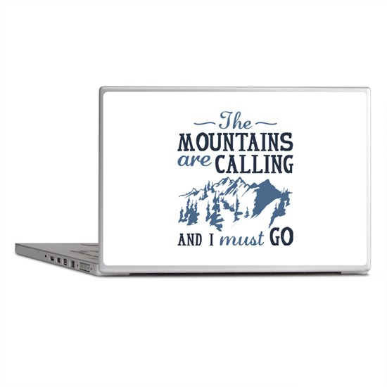 The Mountains Are Calling Laptop Skins