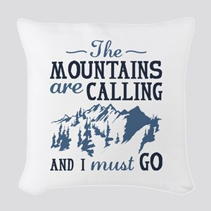 The Mountains Are Calling Woven Throw Pillow