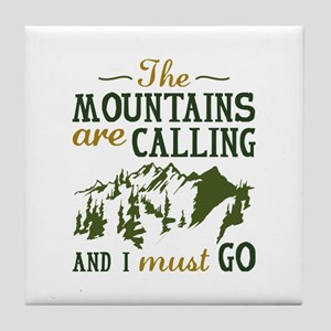 The Mountains Are Calling Tile Coaster