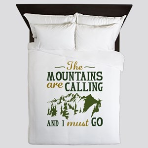 The Mountains Are Calling Queen Duvet