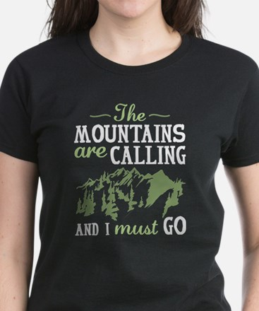 The Mountains Are Calling Women's Dark T-Shirt