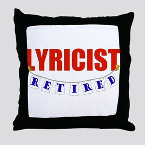 Retired Lyricist Throw Pillow