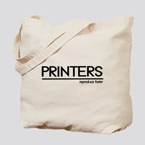 Printer Joke Tote Bag