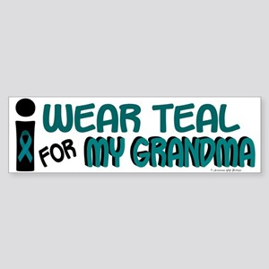 I Wear Teal For My Grandma 7.1 Bumper Sticker