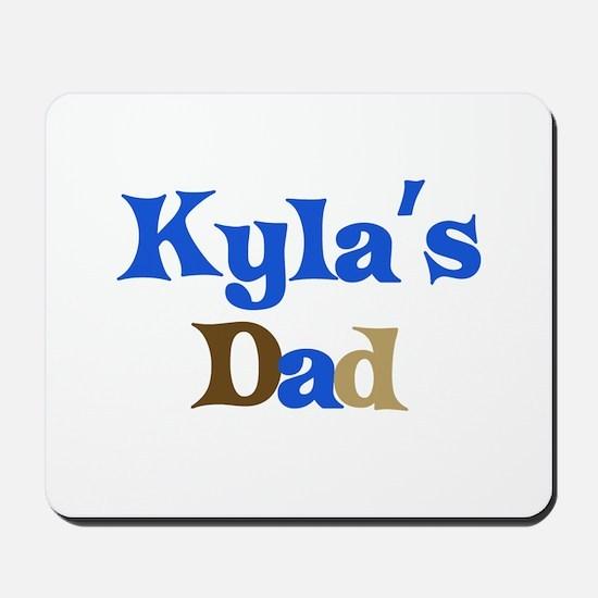 Kyla's Dad Mousepad
