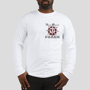 Born Again Pagan Long Sleeve T-Shirt