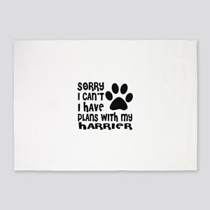 I Have Plans With My Harrier Dog 5'x7'Area Rug