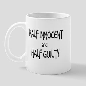 Half Innocent Half Guilty Mug