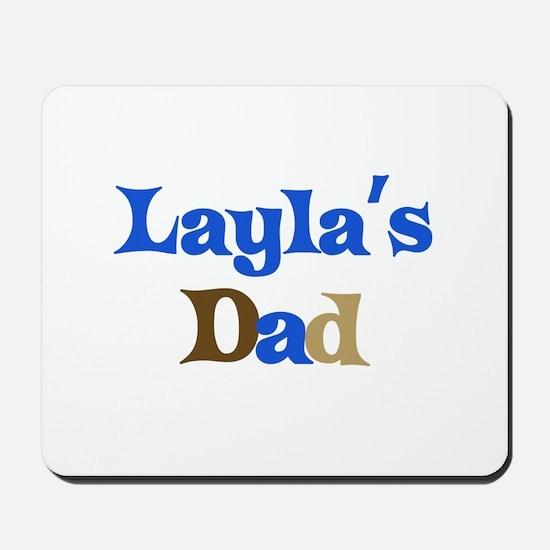 Layla's Dad Mousepad