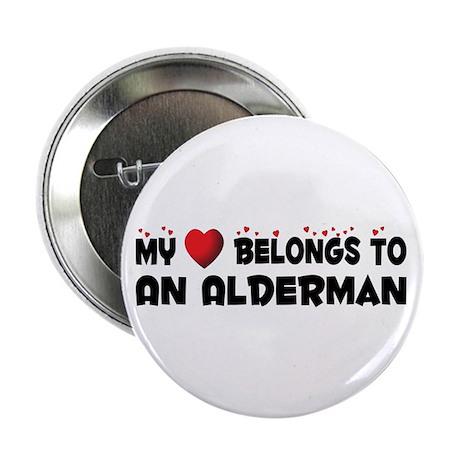 """Belongs To An Alderman 2.25"""" Button (10 pack)"""