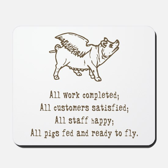 Pigs Ready to Fly Mousepad