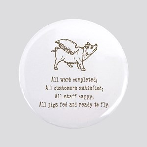 "Pigs Ready to Fly 3.5"" Button"