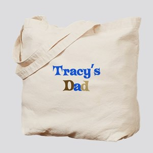 Tracy's Dad Tote Bag