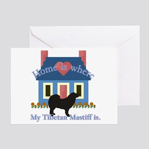 Tibetan Mastiff Home Is Greeting Card