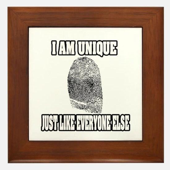 """""""I Am Unique Just Like Everyone Else"""" Framed Tile"""