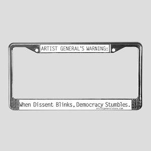 When Dissent Blinks... License Plate Frame