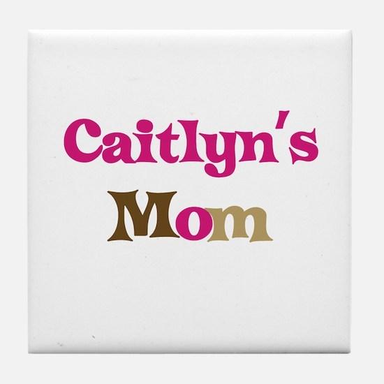 Caitlyn's Mom Tile Coaster