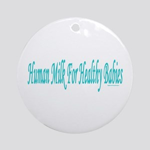 Healthy Babies Ornament (Round)