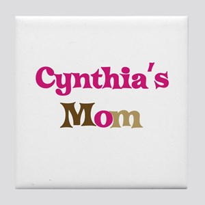 Cynthia's Mom Tile Coaster