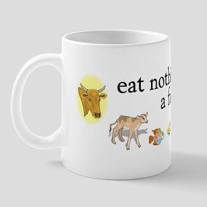 eat nothing with a face Mug