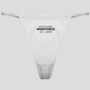 For most of history, Anonymous was a Classic Thong