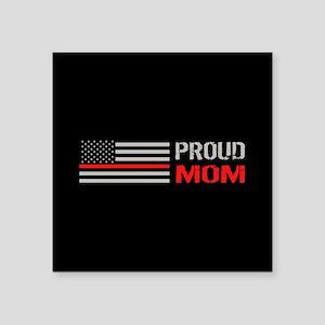 "Firefighter: Proud Mom (Bla Square Sticker 3"" x 3"""