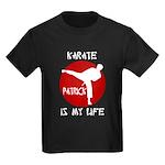 Karate is my Life (Patrick) Kids Dark T-Shirt