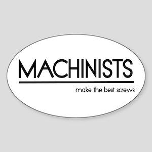 Machinist Joke Oval Sticker