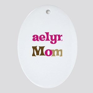 Kaelyn's Mom Oval Ornament