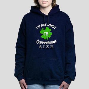 I'm Not Short I'm Leprechaun Si Sweatshirt