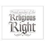 Proud Member of the Religious Right Small Poster