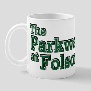 """""""The Parkway at Folsom"""" Mug"""